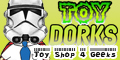 Toy Dorks...Click Here!