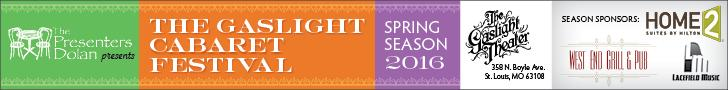 The Gaslight Cabaret Festival Spring 2016 Season!